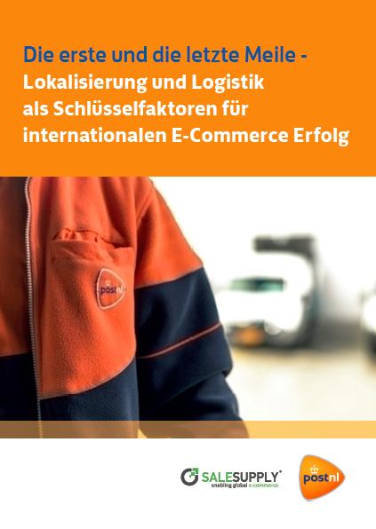 Post NL / Salesupply Whitepaper 'The first and the last mile- Localization and Logistics as key factors for cross-border success'